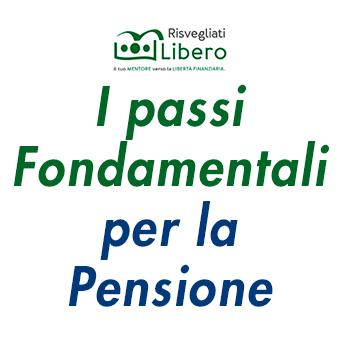 passi fondamentali pensione